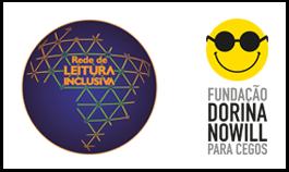 A imagem exibe dois logos. Na esquerda é exibido o logo da rede de leitura inclusiva e na direita o logo da fundação Dorina Nowill que é composto Por um smile de óculos escuros. (A forma exibe um círculo na cor amarela de óculos seguida de uma linha curva representando um sorriso.)